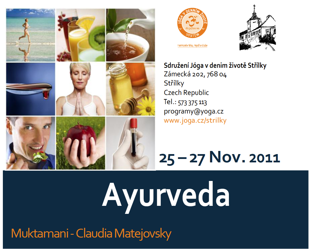 Ayurveda Workshop 25.-27.11. Strilky, CZ