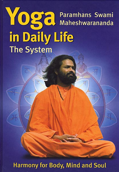 Yoga In Daily Life The System